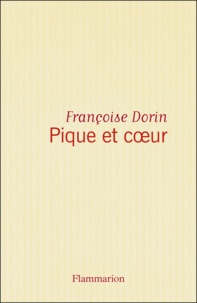 Françoise Dorin - Pique et coeur.
