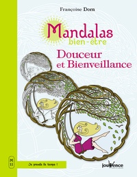 Douceur et bienveillance - Françoise Dorn |