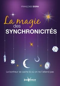 Téléchargez des livres gratuits pour ipad kindle La magie des synchronicités  - Le bonheur se cache là où on ne l'attend pas par Françoise Dorn en francais DJVU