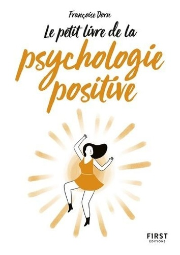 Françoise Dorn - La psychologie positive.