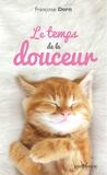Françoise Dorn - Le temps de la douceur.