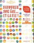 Françoise Dorn - Savourer son âge... et la vie !.