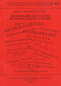 Françoise Dougnac - Dictionnaire des usages socio-politiques (1770-1815).