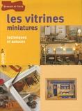 Françoise Droguet - Les vitrines miniatures - Techniques et astuces.