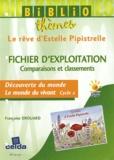 Françoise Drouard - Le rêve d'Estelle Pipistrelle - Fichier d'exploitation + album.