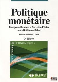 Françoise Drumetz et Christian Pfister - Politique monétaire.
