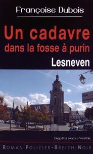 Françoise Dubois - Un cadavre dans la fosse à purin - Lesneven.
