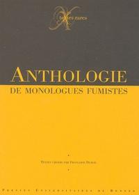 Françoise Dubor et  Collectif - Anthologie de monologues fumistes.