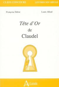 Françoise Dubor et Laure Allard - Tête d'or de Claudel.