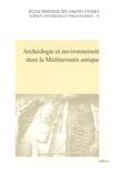 Françoise Dumasy et François Queyrel - Archéologie et environnement dans la Méditerranée antique.