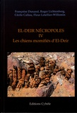 Françoise Dunand et Roger Lichtenberg - El-Deir nécropoles - Tome 4, Les chiens momifiés d'El-Deir.