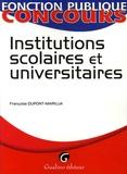 Françoise Dupont-Marillia - Institutions scolaires et universitaires.