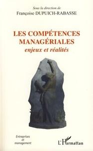 Françoise Dupuich-Rabasse - Les compétences managériales : enjeux et réalités.