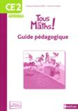 Françoise Duquesne-Belfais et Marie-Alix Girodet - Tous en maths ! CE2 - Guide pédagogique.