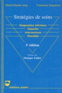Goodtastepolice.fr STRATEGIES DE SOINS. Diagnostics infirmiers, objectifs, interventions, résultats, 3ème édition Image