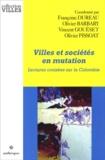 Françoise Dureau et Olivier Barbary - Villes et sociétés en mutation - Lectures croisées sur la Colombie.