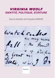 Françoise Duroux - Virginia Woolf - Identité, politique, écriture.