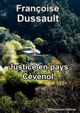 Françoise Dussault - Justice en pays Cévenol.