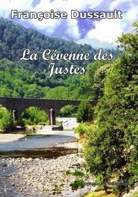 Françoise Dussault - La Cévenne des Justes.