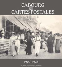 Françoise Dutour - Cabourg en cartes postales 1900-1925.