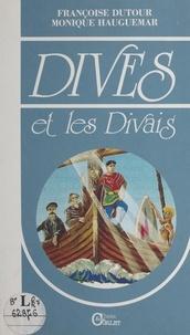 Françoise Dutour et Monique Haugmard - Dives et les Divais.