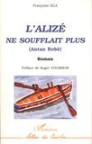 Françoise Ega - L'alizé ne soufflait plus.