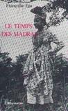 Françoise Ega - Le temps des madras.