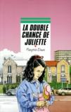 Françoise Elman - La double chance de Juliette.