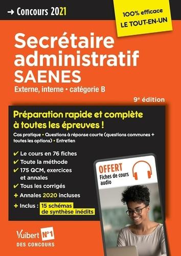 Concours Secrétaire administratif et SAENES - Catégorie B - Préparation rapide et complète à tout.... Concours externe et interne 2021  Edition 2021