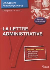 Françoise Epinette - La lettre administrative.
