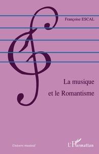 Françoise Escal - La musique et le romantisme.