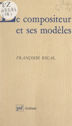 Le compositeur et ses modèles
