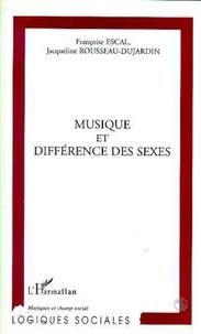Françoise Escal - Musique et différence des sexes.