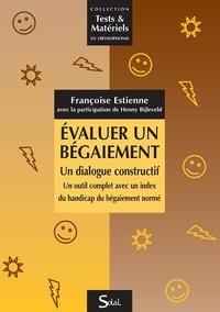 Françoise Estienne - Evaluer un bégaiement : un dialogue constructif - Un outil complet avec un index du handicap du bégaiement normé.