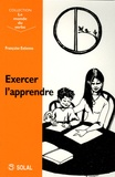 Françoise Estienne - Exercer l'apprendre.