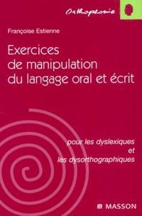 Exercices de manipulation du langage oral et écrit pour les dyslexiques et les dysorthographiques.pdf