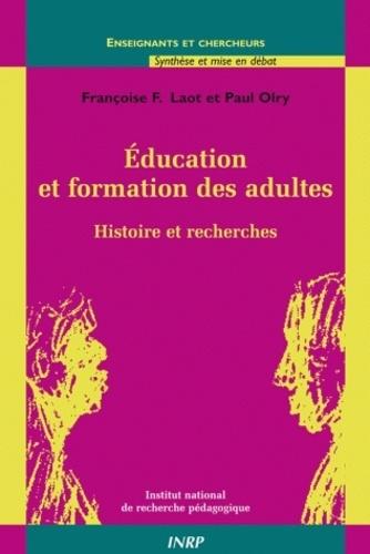 Education et formation des adultes. Histoire et recherches