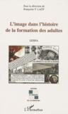 Françoise-F Laot - L'image dans l'histoire de la formation des adultes.