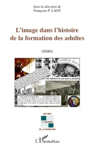 Françoise F. Laot - L'image dans l'histoire de la formation des adultes.