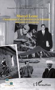 Françoise F. Laot et Madeleine Maillebouis - Marcel Lesne - Cheminement d'un théoricien de la formation : souvenirs et rencontres.