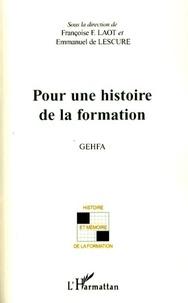 Françoise F. Laot - Pour une histoire de la formation - Groupe d'étude - Histoire de la formation des adultes.