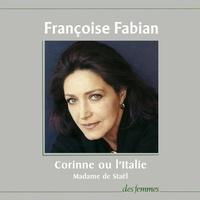Françoise Fabian et  Madame de Staël - Corinne ou l'Italie.