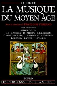 Françoise Ferrand - Guide de la musique du Moyen Age.