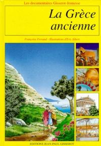 Françoise Ferrand et Eric Albert - La Grèce ancienne.