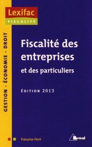 Françoise Ferré - Fiscalité des entreprises et des particuliers.