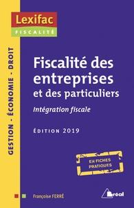 Françoise Ferré - Fiscalités des entreprises et des particuliers - Intégration fiscale.