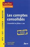 Françoise Ferré et Fabrice Zarka - Les comptes consolidés - L'essentiel en fiches + cas.