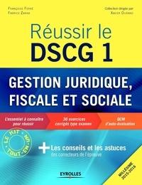 Réussir le DSCG 1 Gestion juridique, fiscale et sociale - Françoise Ferré  