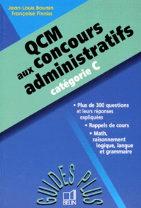 Françoise Finiss et Jean-Louis Boursin - QCM aux concours administratifs, catégorie C.