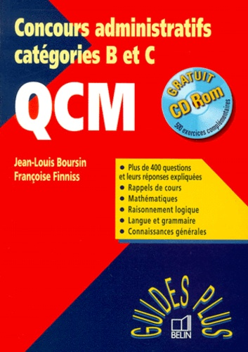 Françoise Finniss et Jean-Louis Boursin - QCM Concours administratifs catégories B et C. - Avec CD-ROM.
